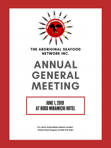 Aboriginal Seafood Network Inc (ASN) Annual General Meeting @ Rodd Miramichi Hotel